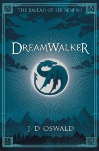 Dreamwalker (The Ballad Of Sir Benfo #1) – James Oswald