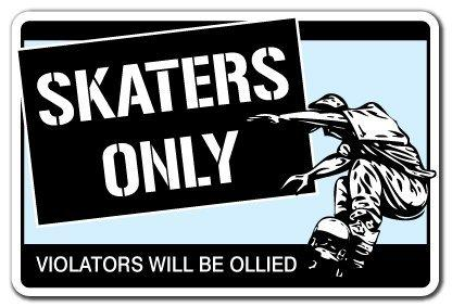 SKATERS ONLY Sign skateboard wheels trucks deck gift skating skateboarding ramp
