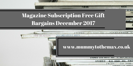 Magazine Subscription Free Gift Bargains December 2017