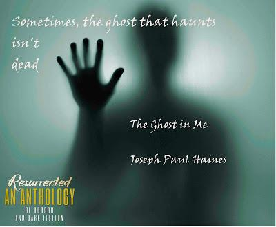 Resurrected: An Anthology of Horror and Dark Fiction
