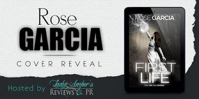 First Life by Rose Garcia