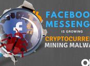 Alarm! Cryptocurrency Mining Malware Growing Facebook Messenger