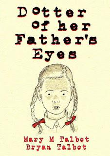 Graphic Novel Review: 'Dotter of Her Father's Eyes' by Mary and Bryan Talbot