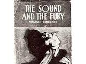 "Most Confusing Book You'll Ever Read: Faulkner's ""The Sound Fury"""