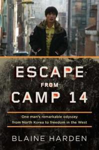 Book review: Escape from Camp 14 – Blaine Harden (New release)