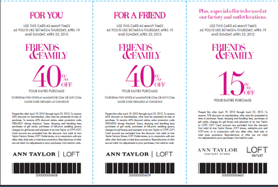 Ann Taylor Friends and Family | April 19th - April 22nd