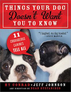 Book Review: Things Your Dog Doesn't Want You to Know by Hy Conrad and Jeff Johnson