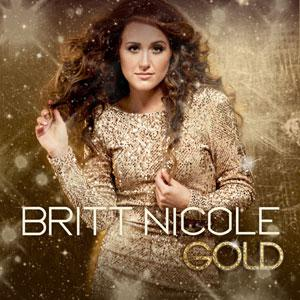 Britt Nicole's new album is Gold...pun intended