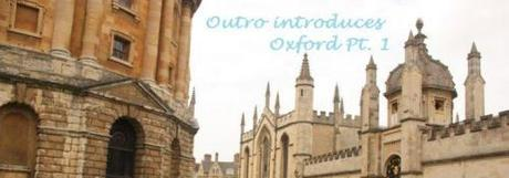 Outro Introduces Oxford Pt. 1 [Re-Issue]
