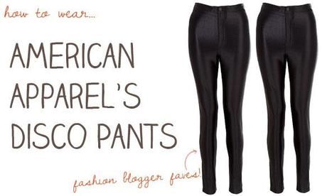 how to wear disco pants american apparel