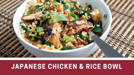 Japanese Chicken & Rice Bowl