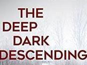 Deep Dark Descending Allen Eskens- Feature Review