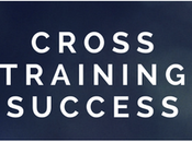 Cross Training Success