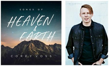 """Corey Voss…Songs Of Heaven & Earth"" by Lindsay Williams; Voss' Songs Of Heaven & Earth album releases Jan. 26!"