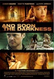 Movie Reviews 101 Midnight Horror – And Soon the Darkness (2010)