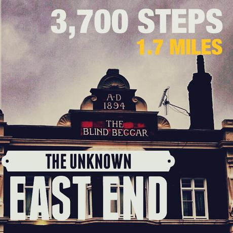 #StepCount The Unknown East End Tour With #LondonWalks