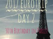 2017 Eurotrip 30th Birthday Paris!