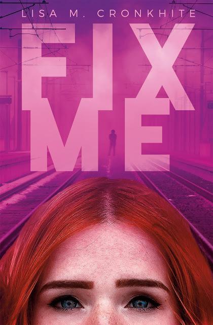 ARC Review: Fix Me by Lisa M. Cronkhite