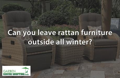 Can I leave my synthetic rattan garden furniture outside in winter?