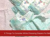 Things Consider While Choosing Diapers Baby