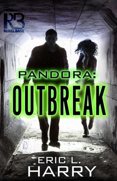 Pandora: Outbreak by  Eric L. Harry