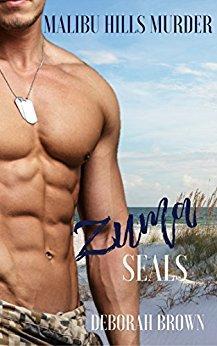 Malibu Hills Murder (A Zuma SEALs Novel (Malibu Adventure Series Book 1)) by [Brown, Deborah]