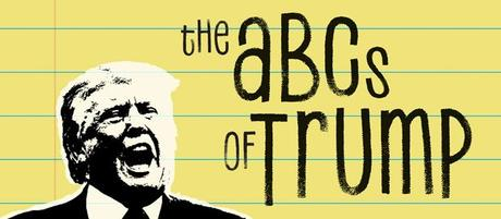 Designer Daddy Best of 2017 - The ABCs of Trump
