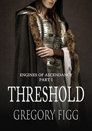 THRESHOLD: HISTORICAL FICTION FROM GREGORY FIGG