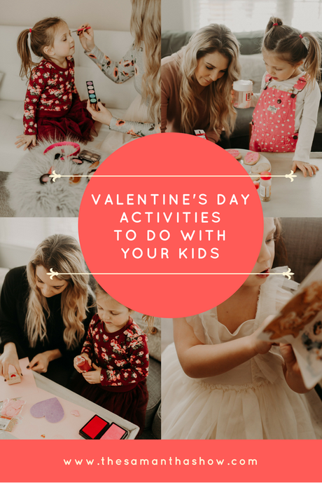 Valentine's Day activities to do with your kids