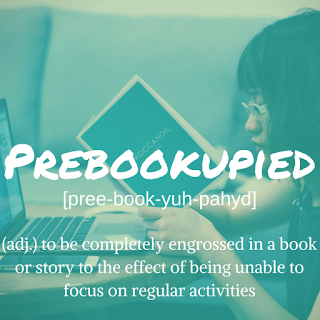 Made-Up Word of the Month: Prebookupied