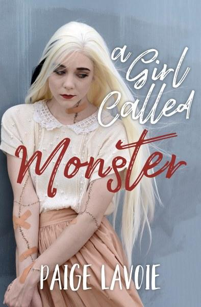 A Girl Called Monster by Paige Lavoie