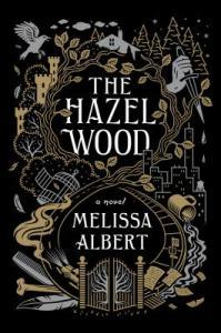 Dark and eerie makes The Hazel Wood the perfect fantasy