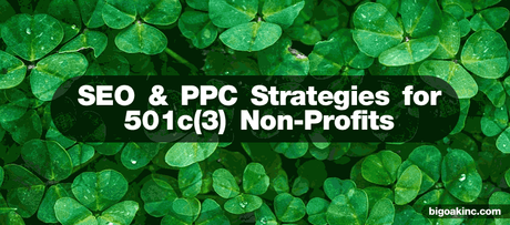 Basic SEO and PPC Tactics for 501c(3) Non-Profits