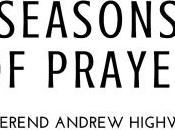 EARLY REVIEW: Seasons Prayer Rev. Andrew Highway