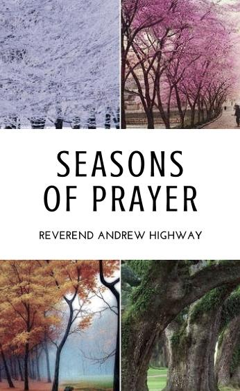 EARLY REVIEW: Seasons of Prayer by the Rev. Andrew Highway