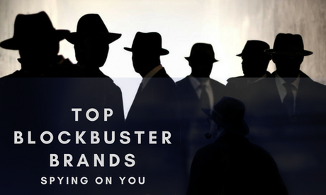 Top Blockbuster Brands spying