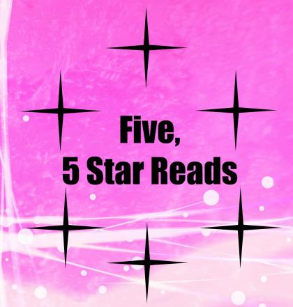 Five of the Best – Five Star Reads (January 2014 to 2018)