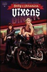 First Look – Betty & Veronica: Vixens #4 by Rotante & Cabrera (Archie)