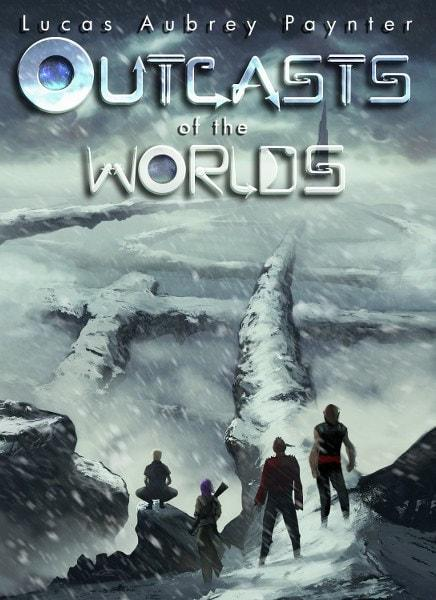 Outcasts of the Worlds by  Lucas Paynter