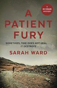 A Patient Fury – Sarah Ward