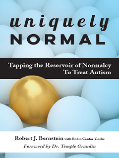 Book Review: Uniquely Normal: Tapping The Reservoir of Normalcy To Treat Autism by Robert J. Bernstein