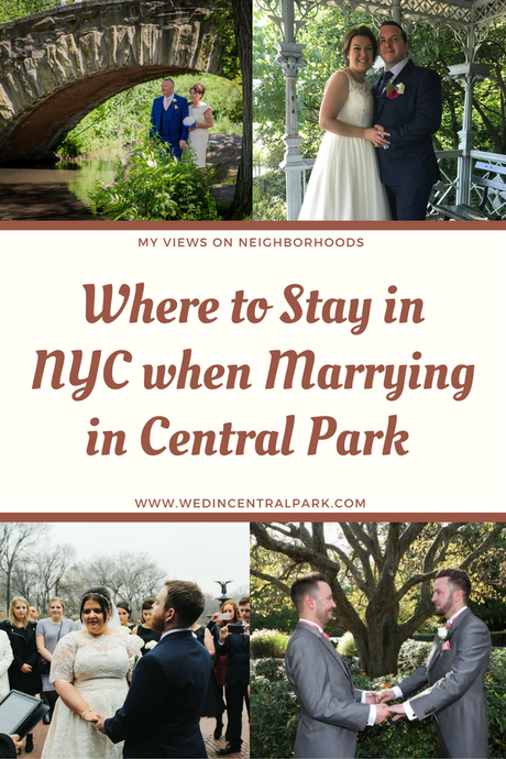 Neighborhood Recommendations – My Suggestions on Where to Stay When you get Married in Central Park, New York