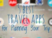 Best Travel Apps Planning Your Trip