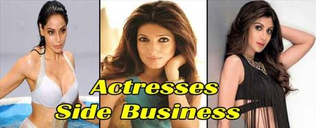 Side Business Of Bollywood Actresses