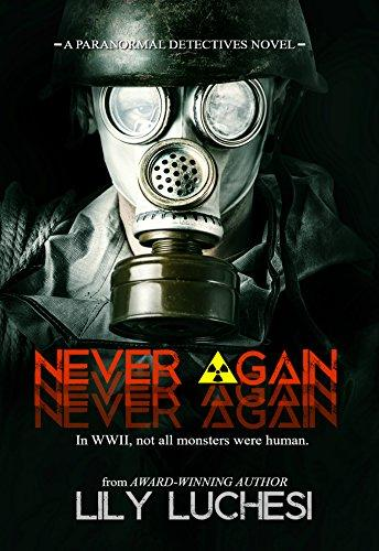Never Again: A Paranormal Detective Series Spin-off Novel (The Paranormal Detectives Series) by [Luchesi, Lily]