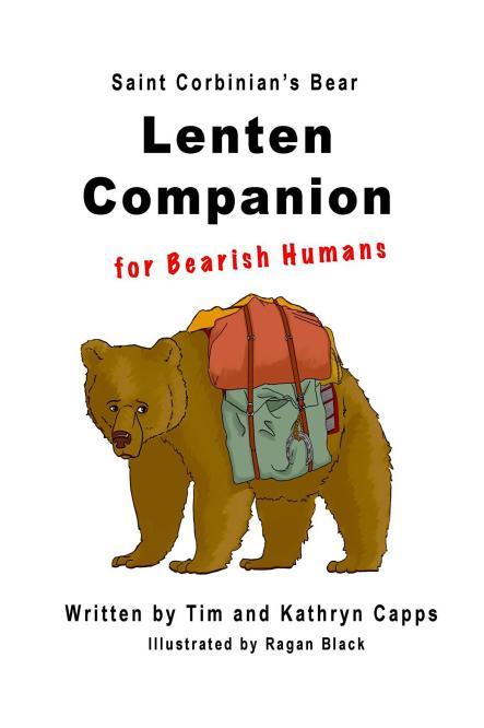 NEW: Saint Corbinian's Bear – Lenten Companion for Bearish Humans