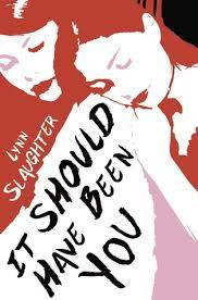 Review: It Should Have Been You by Lynn Slaughter