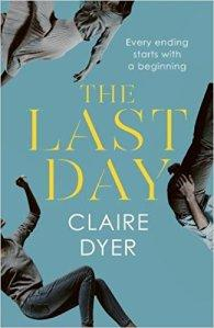 The Last Day – Claire Dyer #BookTour #GuestPost #BookReview