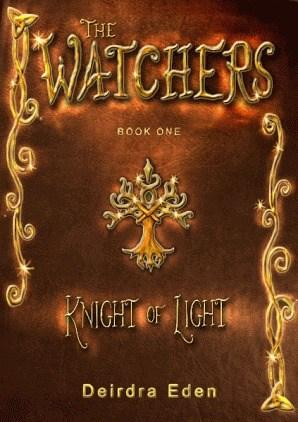 The Watchers: Knight of Light by Deirdra Eden #BookReview #Fantasy #TheWatchers