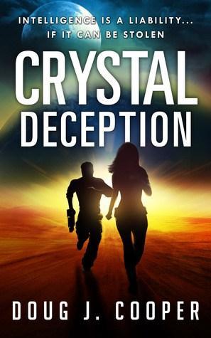 Crystal Deception by Doug J Cooper: A Superb Sci-Fi Futuristic thriller #BookReview #SciFi #Thriller